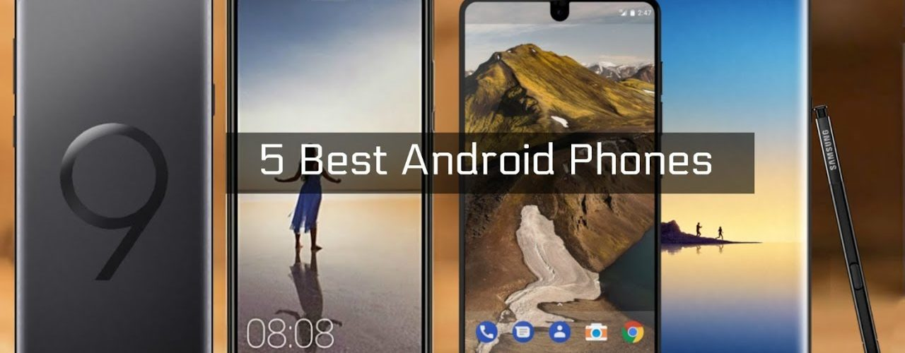 Top 5 Android Devices for 2018